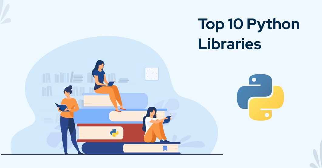 top 10 python libraries